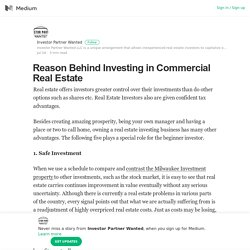 Reason Behind Investing in Commercial Real Estate – Investor Partner Wanted – Medium