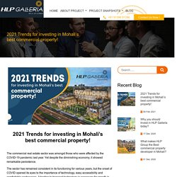 2021 Trends for investing in Mohali's best commercial property!