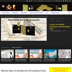 Create Your Wealth Investing in Gold Karatbars Gold