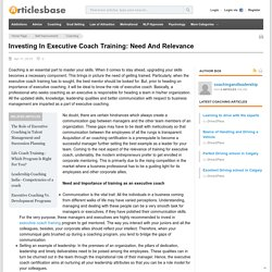 Investing In Executive Coach Training: Need And Relevance