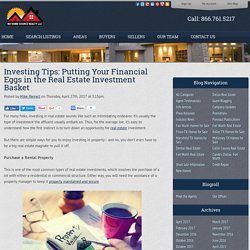 Investing Tips: Putting Your Financial Eggs in the Real Estate Investment Basket