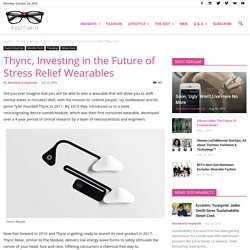 Thync, Investing in the Future of Stress Relief Wearables