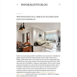 Why Investing In A 1 BHK Flat In Goregaon East Is Economical