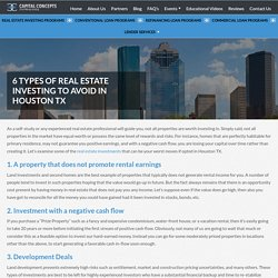 6 Types of Real Estate Investing to Avoid in Houston TX - Capital Concepts