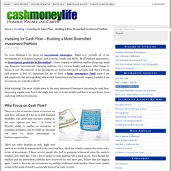 Investing for Cash Flow - Types of Investments that Generate Cash