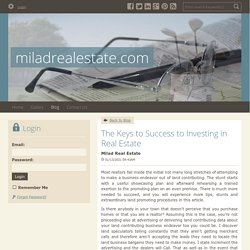 The Keys to Success to Investing in Real Estate