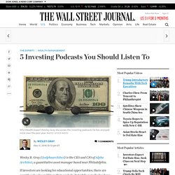 5 Investing Podcasts You Should Listen To - The Experts