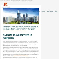 Investing in an Supertech Apartment in Gurgaon