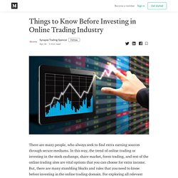 Things to Know Before Investing in Online Trading Industry