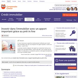 Investir dans l'immobilier avec un apport important grâce au prêt in fine - Crédit immobilier
