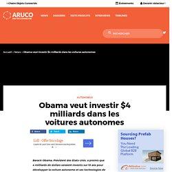 Obama veut investir $4 milliards dans les voitures autonomes