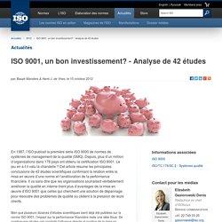 ISO 9001, un bon investissement? - Analyse de 42 études (2012-10-10)