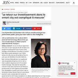 """Minerva Tantoco (ex-CTO de New York):""""Le retour sur investissement dans la smart city est compliqué à mesurer"""" - 04/12/16"""