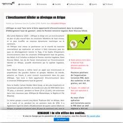 L'investissement hôtelier se développe en Afrique - actualite-news.com