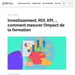 ROI, Investissement et KPI, mesurer l'efficacité de la formation digitale