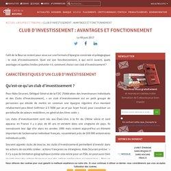 Club d'investissement : avantages et fonctionnement