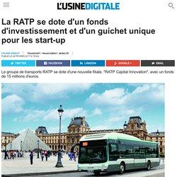 La RATP se dote d'un fonds d'investissement et d'un guichet unique pour les start-up