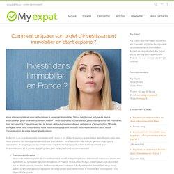 Comment préparer son projet d'investissement immobilier en étant expatrié ? - My Expat
