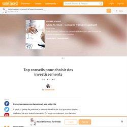 Sam Zormati - Conseils d'investissement - Top conseils pour choisir des investissements