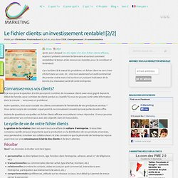 Le fichier clients: un investissement rentable! [2/2]