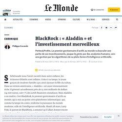 BlackRock : «Aladdin» et l'investissement merveilleux