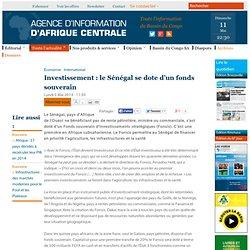 Investissement : le Sénégal se dote d'un fonds souverain
