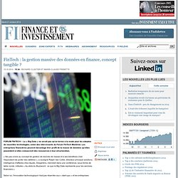 FinTech : la gestion massive des données en finance, concept tangible ?