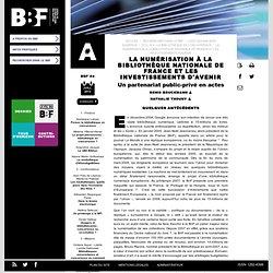 La numérisation à la Bibliothèque nationale de France et les investissements d'avenir