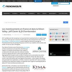 Les investissements en France et dans la Silicon Valley : Jeff Clavier & JD Chamboredon