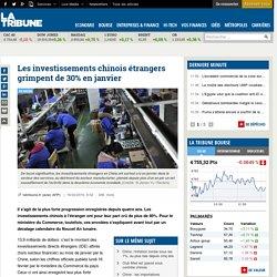 Les investissements chinois étrangers grimpent de 30% en janvier