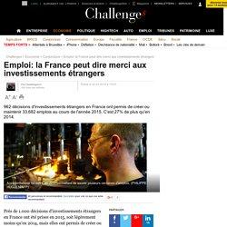Emploi: la France peut dire merci aux investissements étrangers