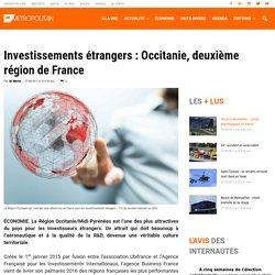 Investissements étrangers : Occitanie, deuxième région de France