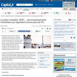 Location meublée, SCPI… ces investissements immobiliers qui rapportent encore plus de 5% - Capital.fr#xtor=RSS-216#xtor=RSS-216#xtor=RSS-216