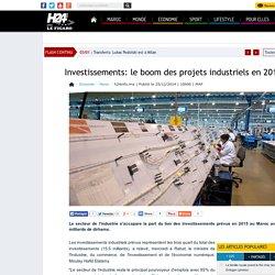 Investissements: le boom des projets industriels en 2015