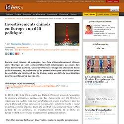 Investissements chinois en Europe : un défi politique