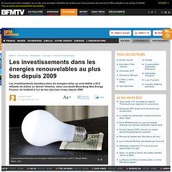 Les investissements dans les énergies renouvelables au plus bas depuis 2009