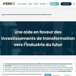 Une aide en faveur des investissements de transformation vers l'industrie du futur - Pôle EMC2
