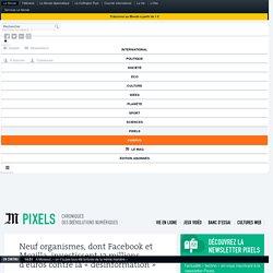 Neuf organismes, dont Facebook et Mozilla, investissent 13millions d'euros contre la «désinformation»
