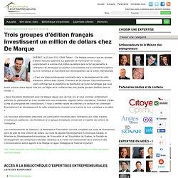 Trois groupes d'édition français investissent un million de dollars chez De Marque