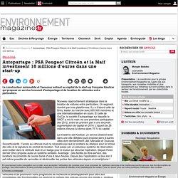 Autopartage : PSA Peugeot Citroën et la Maif investissent 18 millions d'euros dans une start-up – – Environnement-magazine.fr