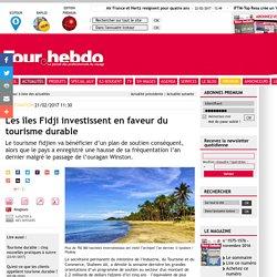 Les îles Fidji investissent en faveur du tourisme durable