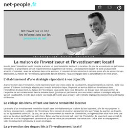 La maison de l'investisseur et l'investissement locatif - net-people.fr