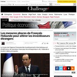 Voici les 7 mesures phares de François Hollande pour renforcer l'attractivité française