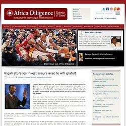Kigali attire les investisseurs avec le wifi gratuit