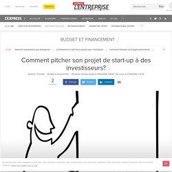 Start-up : comment réussir son pitch devant des investisseurs