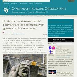 Droits des investisseurs dans le TTIP/TAFTA: les nombreuses voix ignorées par la Commission