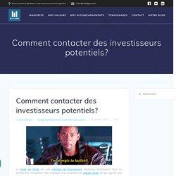 Comment contacter des investisseurs potentiels
