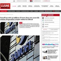 Sanofi investit 25 millions d'euros dans une nouvelle station d'épuration à Saint-Aubin les Elbeuf - Pharmacie