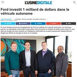 Ford investit 1 milliard de dollars dans le véhicule autonome