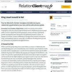 King Jouet investit le Net - stratégie - e-commerce